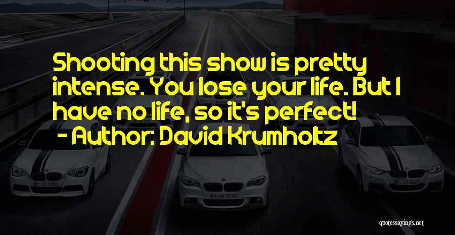 David Krumholtz Quotes 1157321