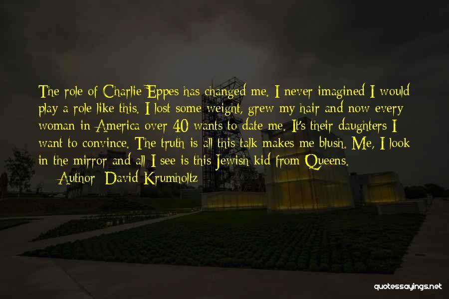David Krumholtz Quotes 1370533