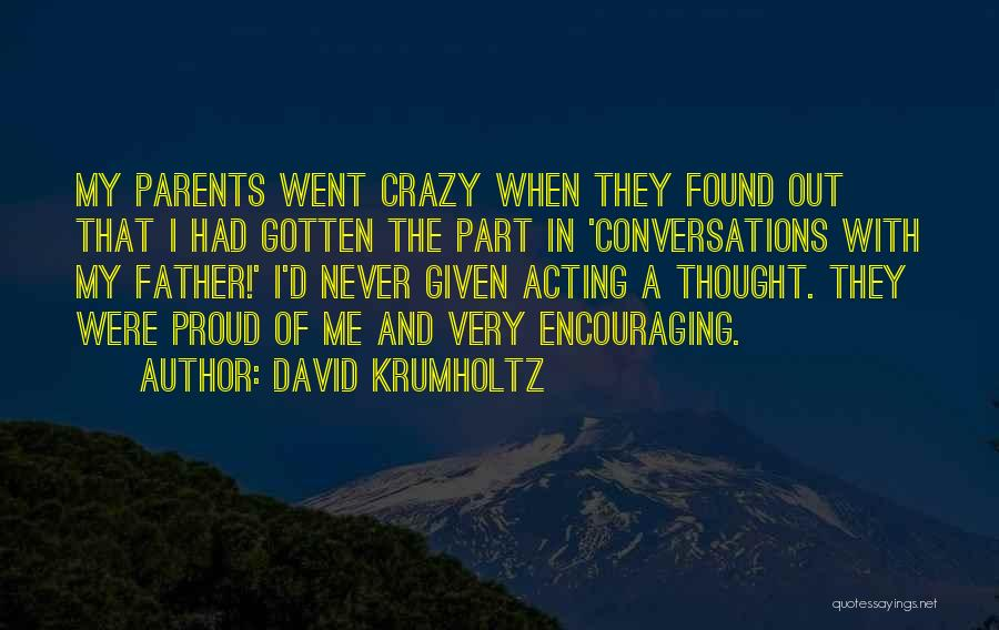 David Krumholtz Quotes 1724149