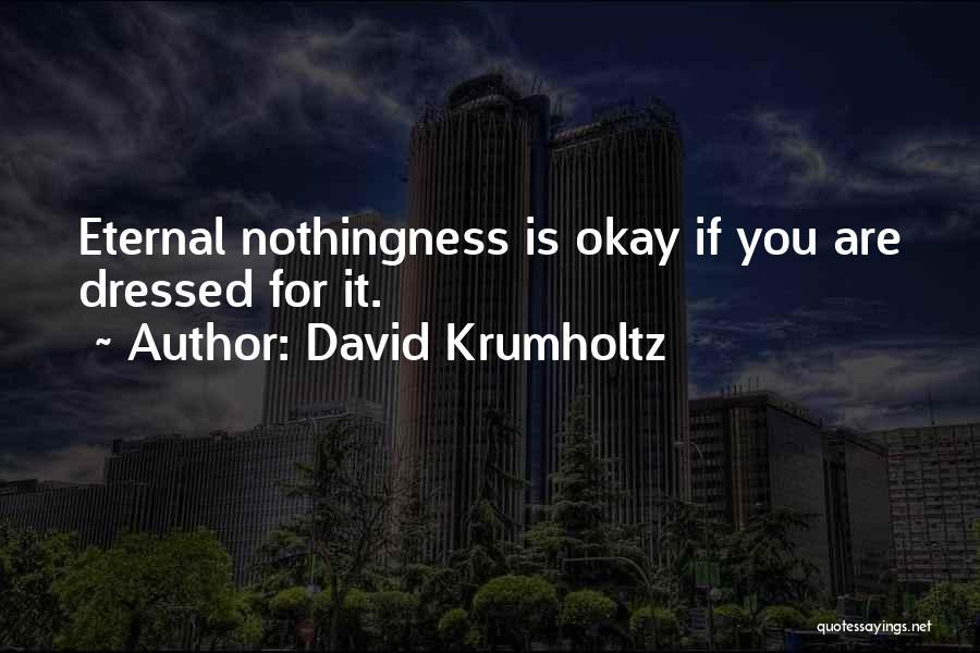 David Krumholtz Quotes 654172