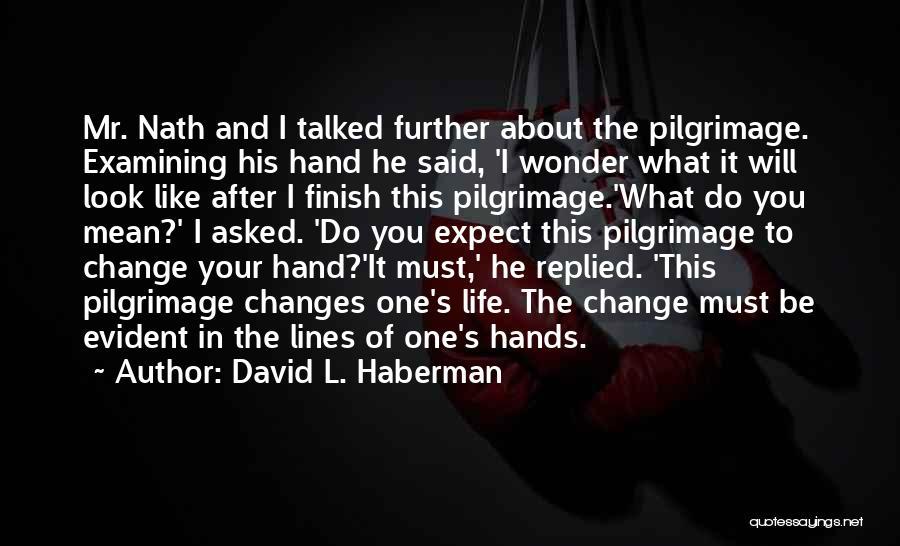 David L. Haberman Quotes 2188350