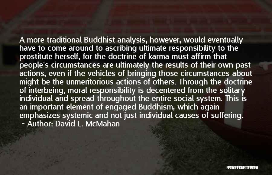 David L. McMahan Quotes 1502456