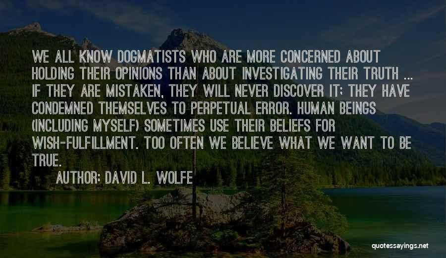David L. Wolfe Quotes 1188492