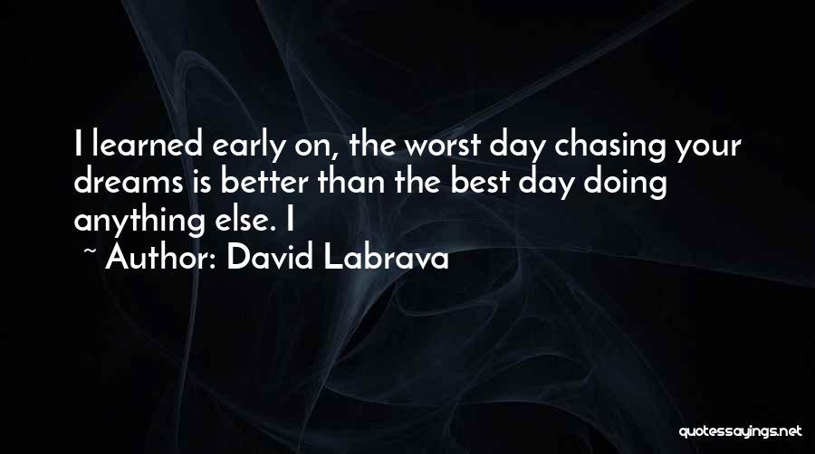 David Labrava Quotes 100144