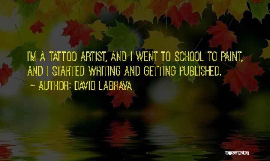 David Labrava Quotes 1056825
