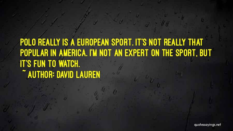 David Lauren Quotes 1096900