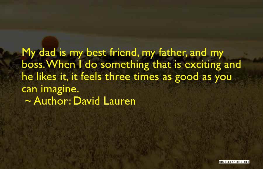David Lauren Quotes 1378960