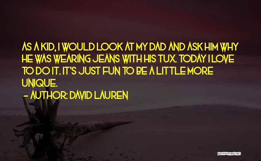 David Lauren Quotes 1592586