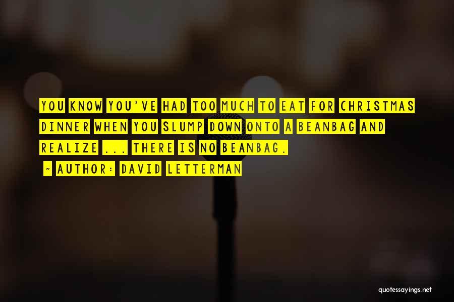 David Letterman Quotes 1040155
