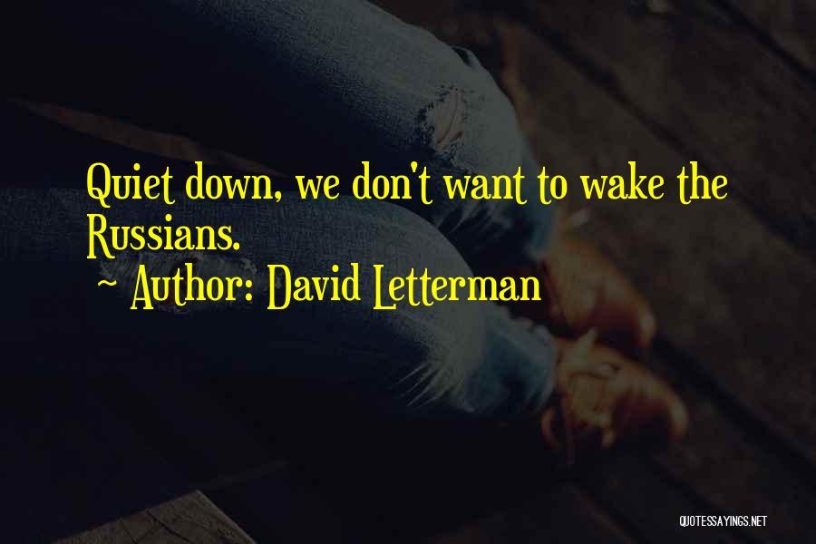 David Letterman Quotes 1059639