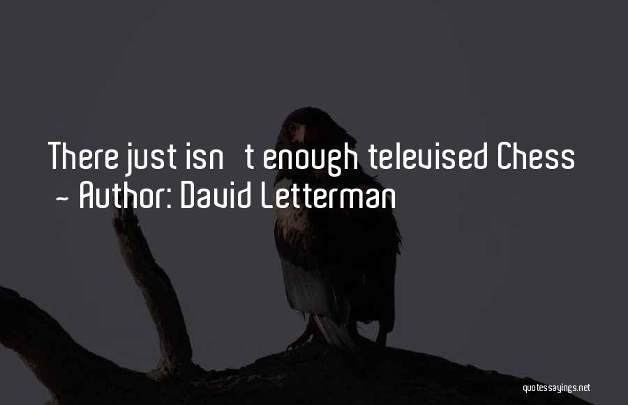David Letterman Quotes 1204692