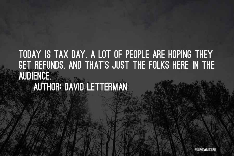 David Letterman Quotes 1320696