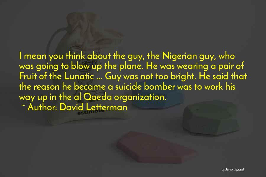 David Letterman Quotes 1385219