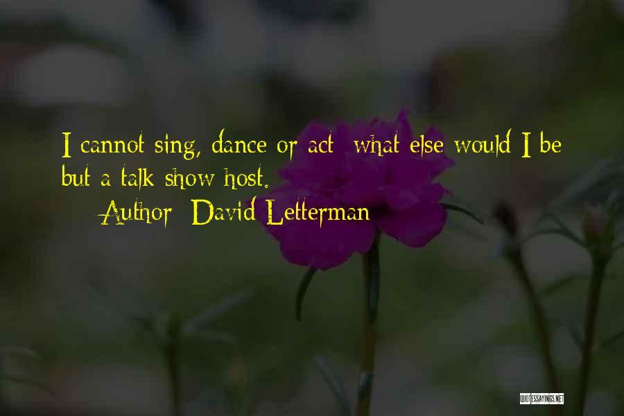 David Letterman Quotes 1534267