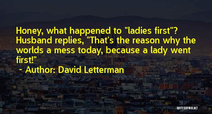 David Letterman Quotes 1807379