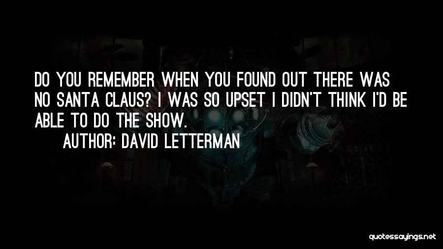 David Letterman Quotes 1874956