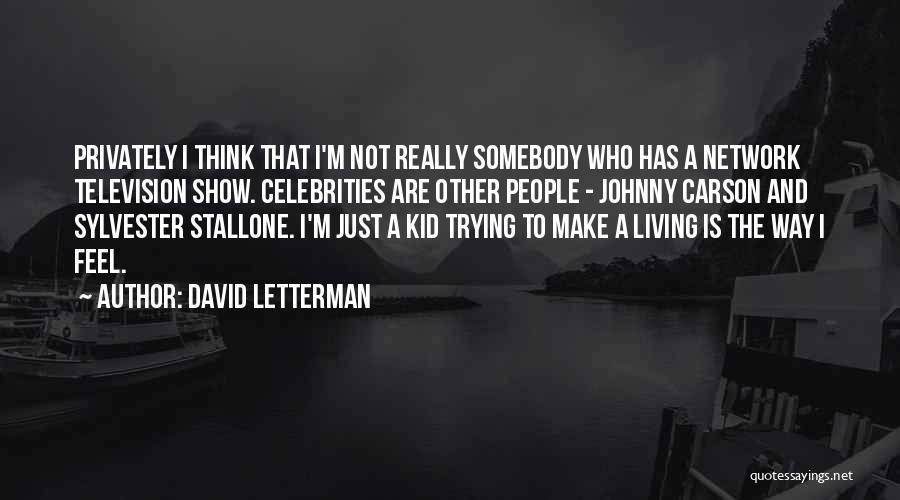 David Letterman Quotes 1900098