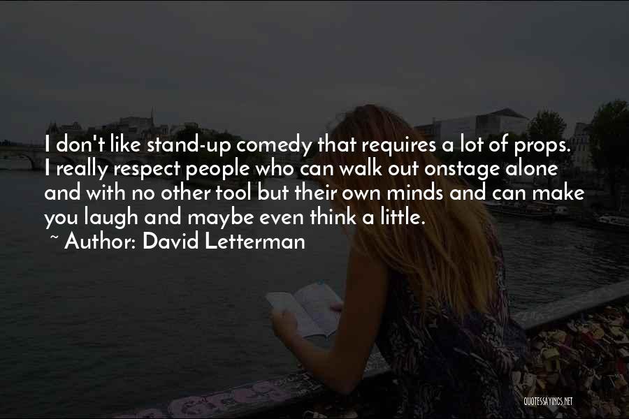 David Letterman Quotes 2217468