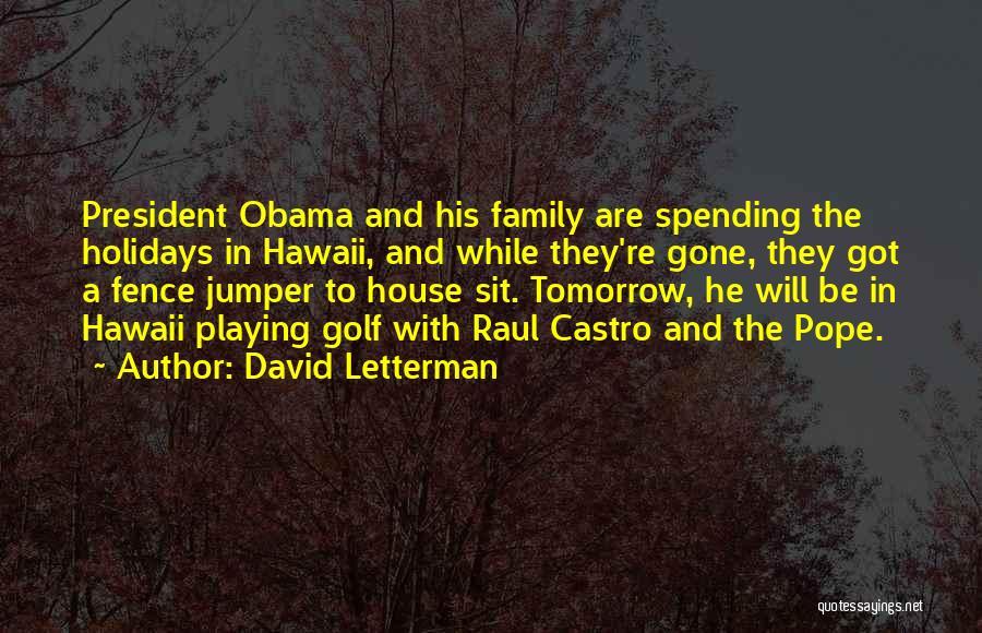 David Letterman Quotes 388793