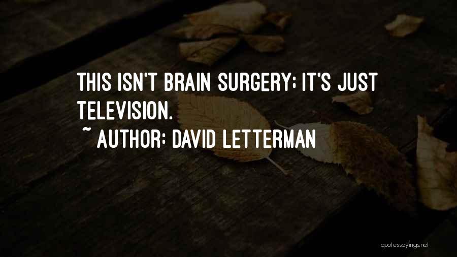David Letterman Quotes 446414