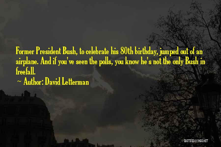 David Letterman Quotes 472477