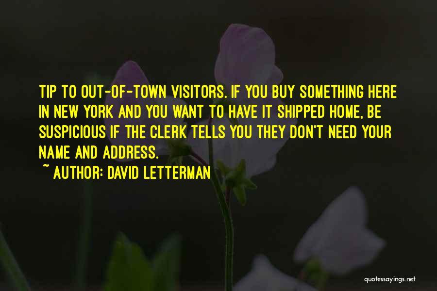 David Letterman Quotes 481363