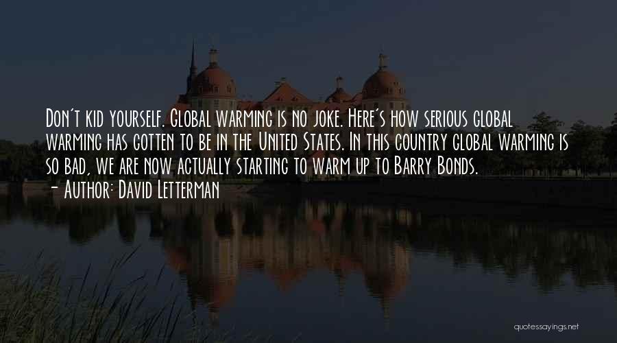 David Letterman Quotes 558474