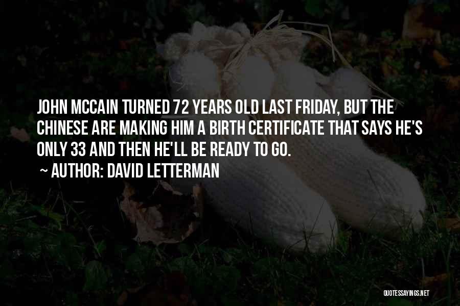 David Letterman Quotes 595814