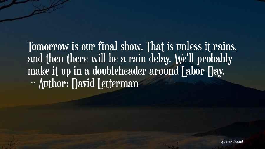 David Letterman Quotes 802090