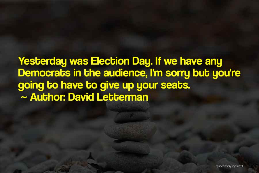 David Letterman Quotes 997373