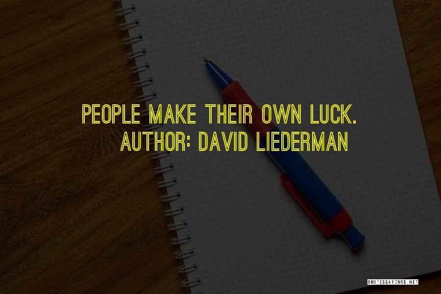 David Liederman Quotes 425818