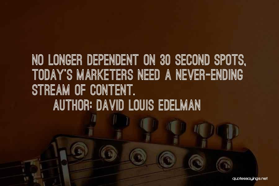 David Louis Edelman Quotes 743483
