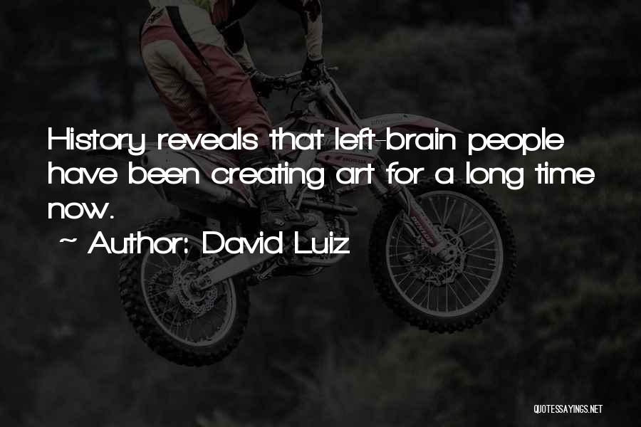 David Luiz Quotes 1421896