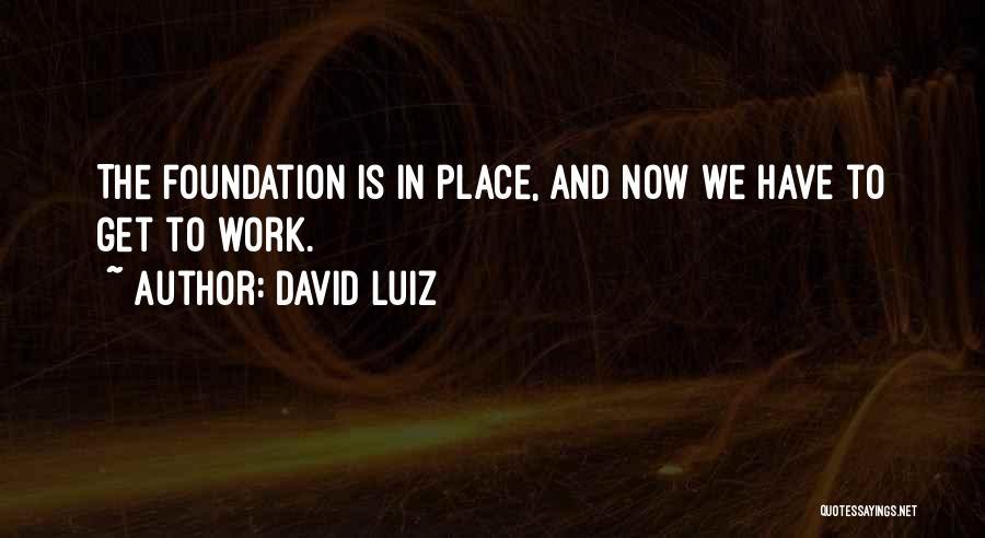 David Luiz Quotes 1452434