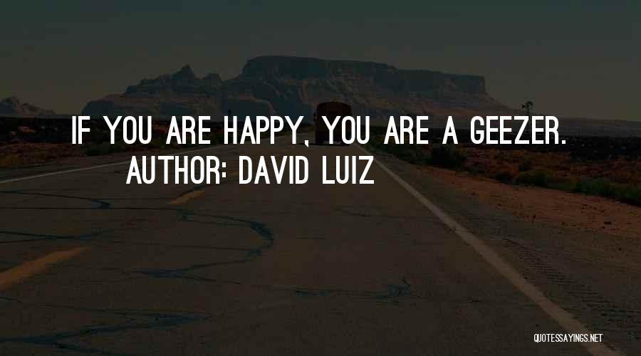 David Luiz Quotes 1763258