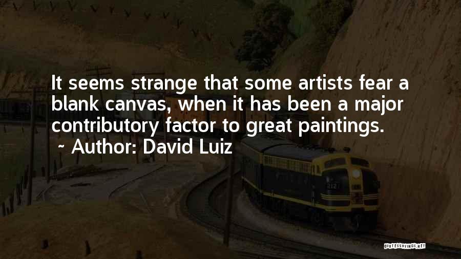 David Luiz Quotes 2052026