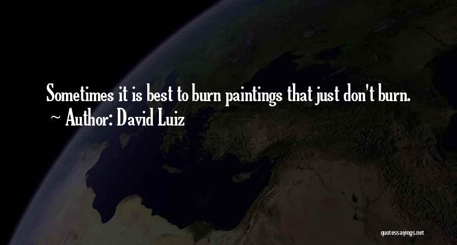 David Luiz Quotes 846384