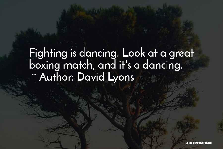 David Lyons Quotes 1218466