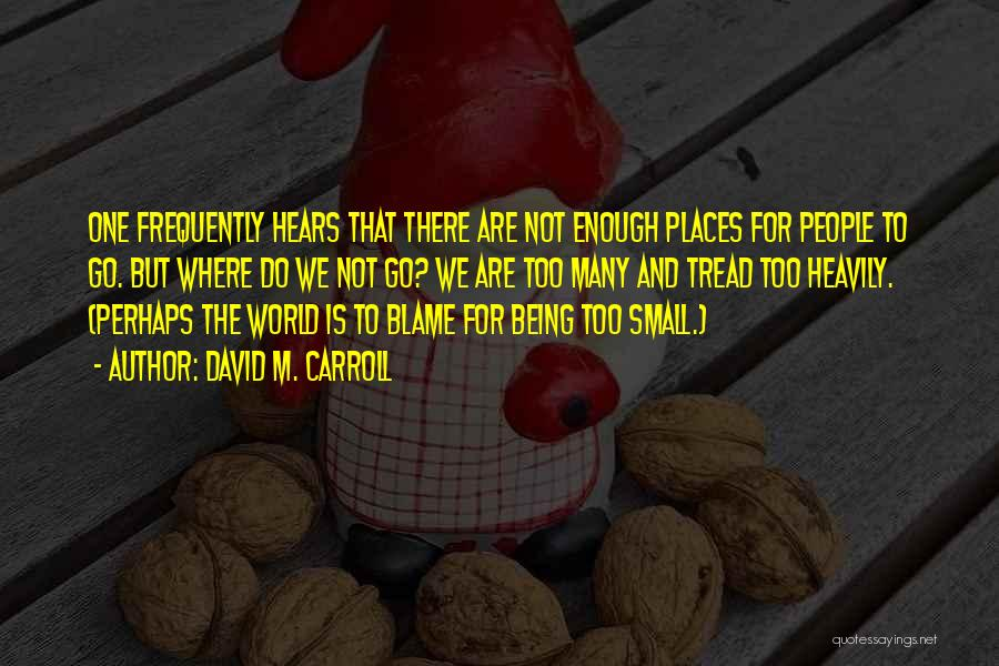 David M. Carroll Quotes 2024245