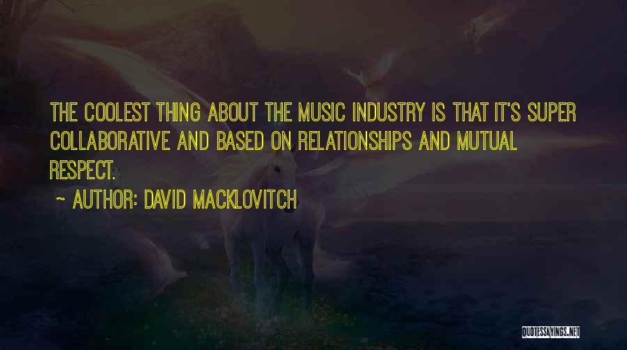 David Macklovitch Quotes 945100