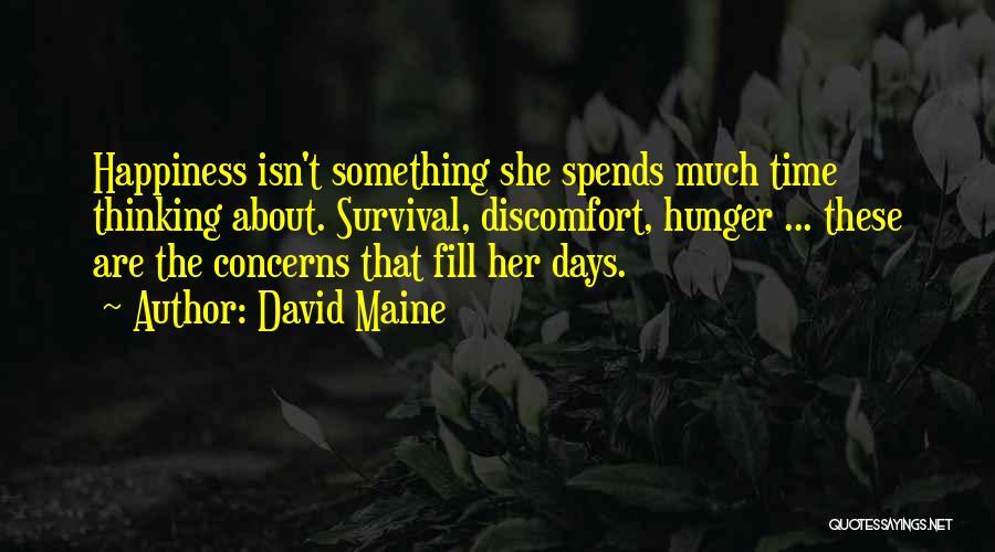 David Maine Quotes 1672800