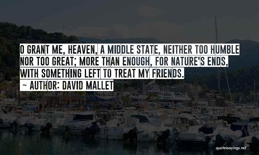 David Mallet Quotes 568235