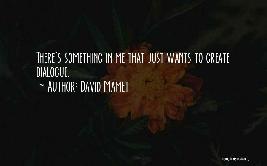David Mamet Quotes 104647