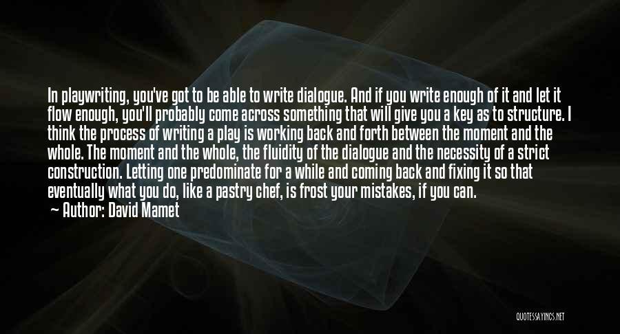 David Mamet Quotes 1138207