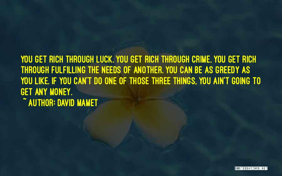 David Mamet Quotes 1172526