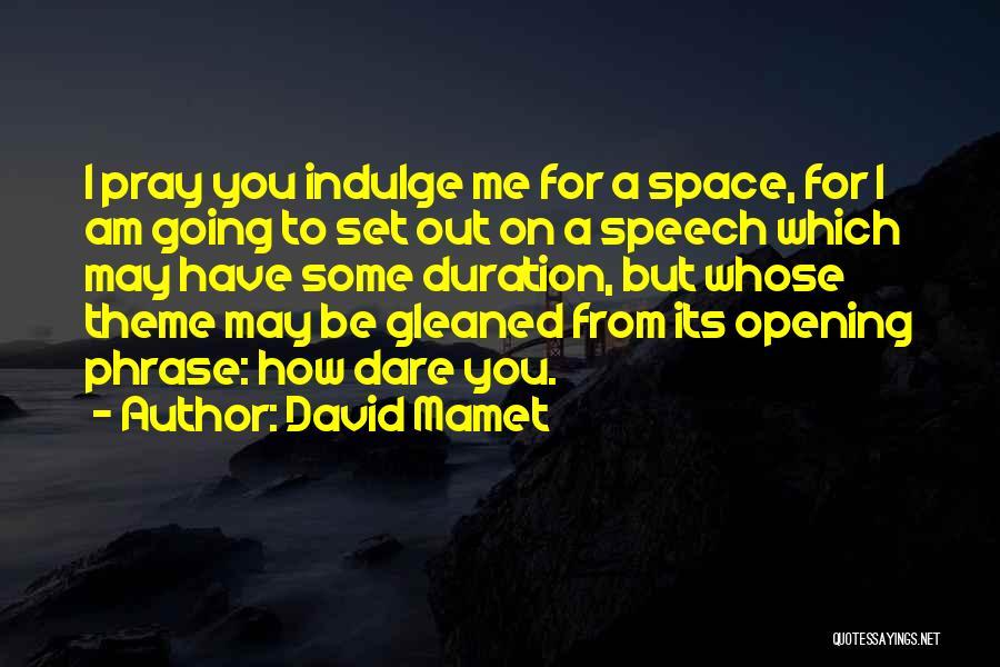 David Mamet Quotes 1198734