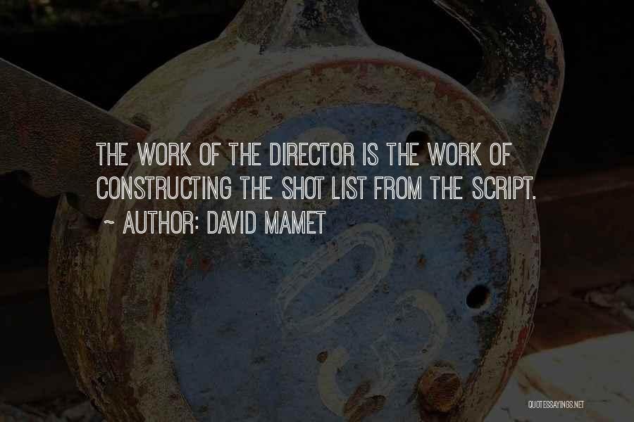 David Mamet Quotes 1303385