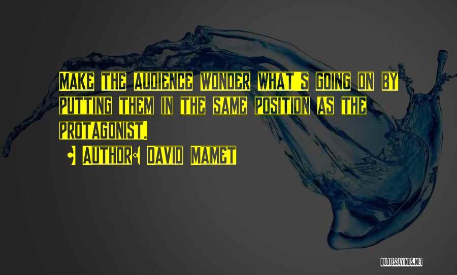 David Mamet Quotes 1443146