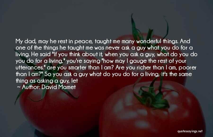 David Mamet Quotes 1453055