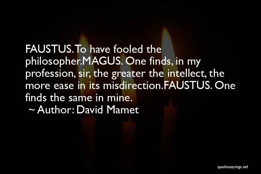 David Mamet Quotes 1466697